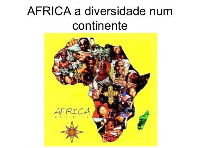 AFRICA a diversidade num continente