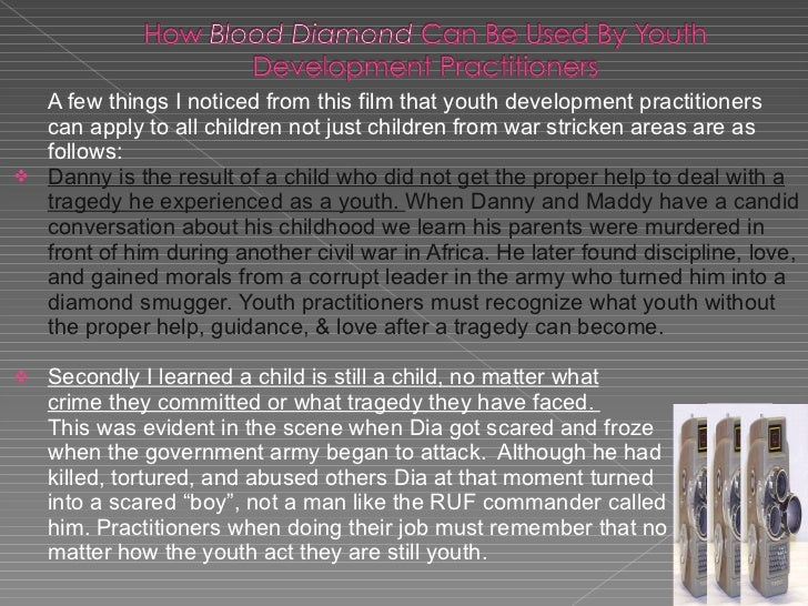 blood diamond film review essay Essays & reviews essay & discussion a film review of blood diamond details their 'blood diamond', a film that purports to recreate the horrors that.