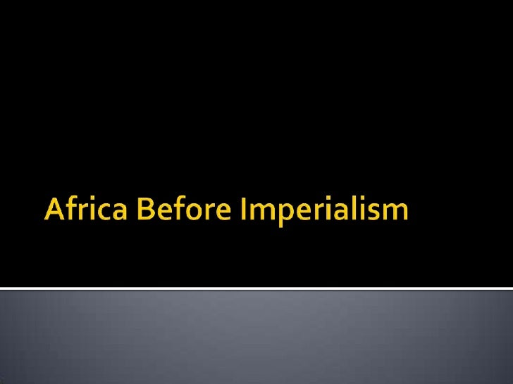 Africa Before Imperialism<br />