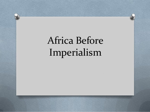 Africa Before Imperialism