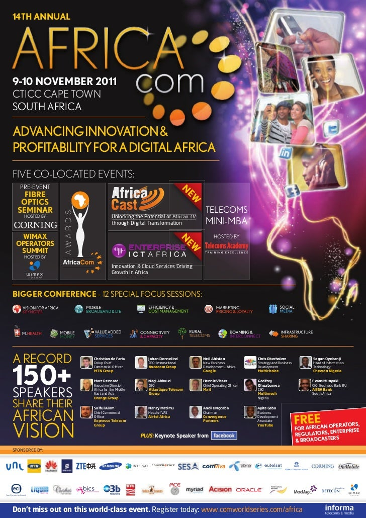 14TH ANNUAL9-10 NOVEMBER 2011CTICC CAPE TOWNSOUTH AFRICAADVANCING INNOVATION &PROFITABILITY FOR A DIGITAL AFRICAFIVE CO-LO...