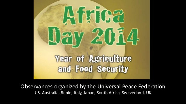 Photo Album  by Joy  Observances organized by the Universal Peace Federation  US, Australia, Benin, Italy, Japan, South Af...