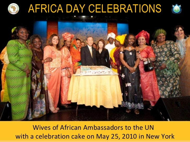 Wives of African Ambassadors to the UN  with a celebration cake on May 25, 2010 in New York AFRICA DAY CELEBRATIONS