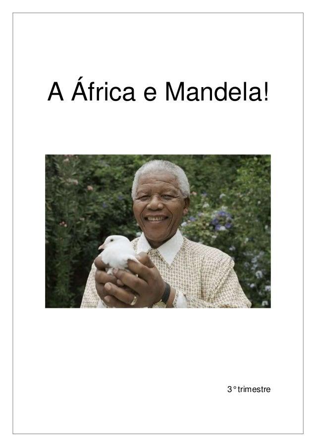 A África e Mandela!  3° trimestre