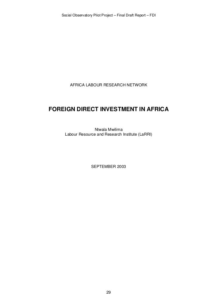 Social Observatory Pilot Project – Final Draft Report – FDI        AFRICA LABOUR RESEARCH NETWORKFOREIGN DIRECT INVESTMENT...