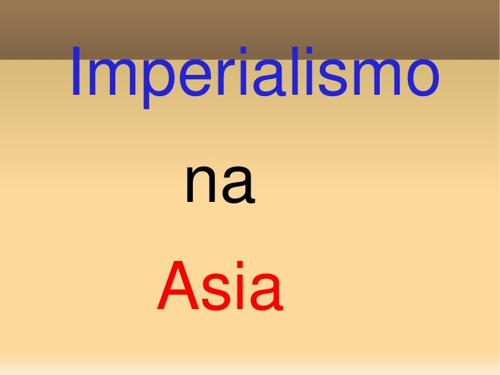 Imperialismo na Asia