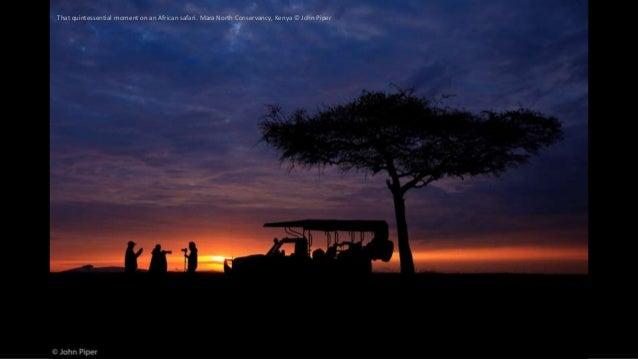 That quintessential moment on an African safari. Mara North Conservancy, Kenya © John Piper