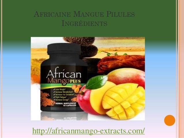AFRICAINE MANGUE PILULES       INGRÉDIENTShttp://africanmango-extracts.com/