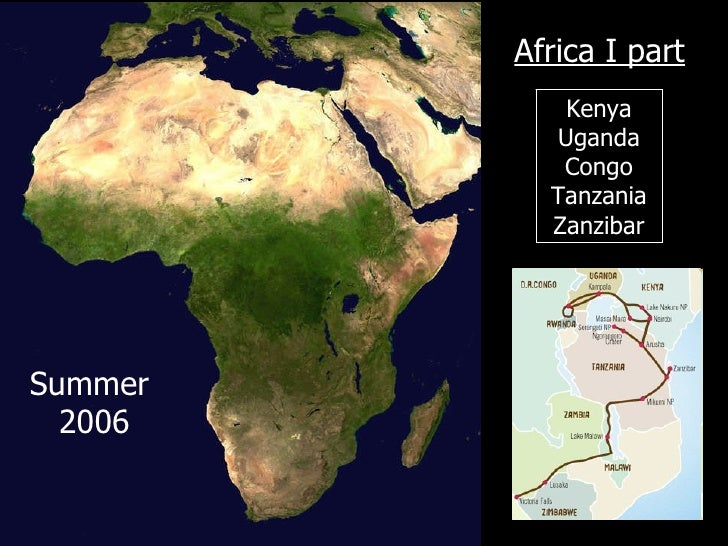 Africa I part Kenya Uganda Congo Tanzania Zanzibar Summer  2006