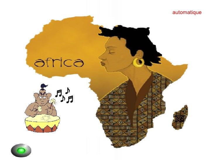AFRICA automatique