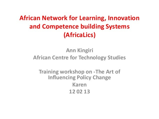 African Network for Learning, Innovation    and Competence building Systems              (AfricaLics)                 Ann ...