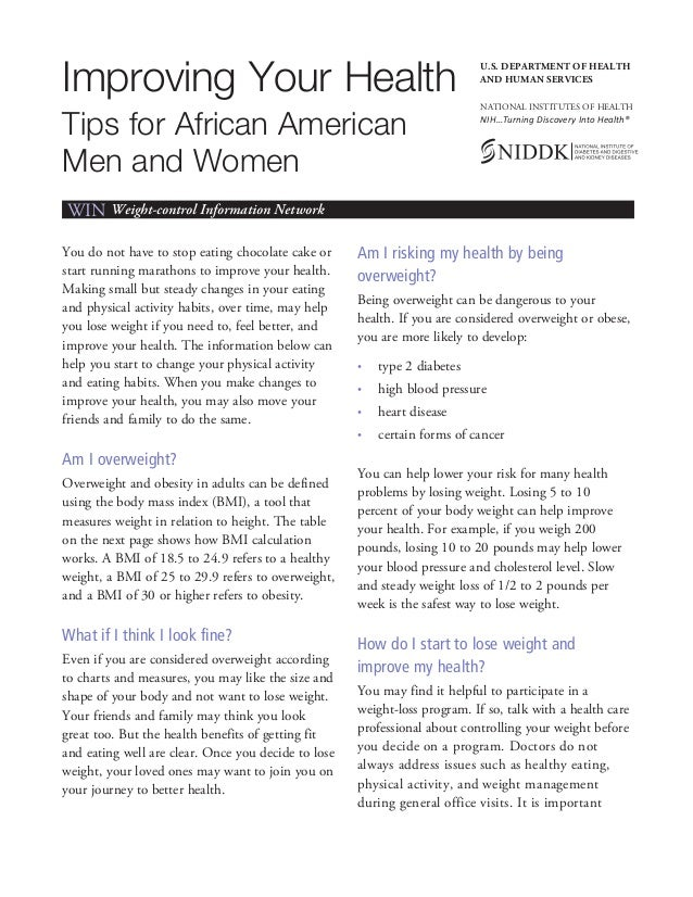 Improving Your HealthTips for African AmericanMen and WomenWIN Weight-control Information NetworkYou do not have to stop e...