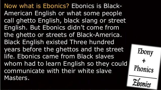 ghetto ebonics