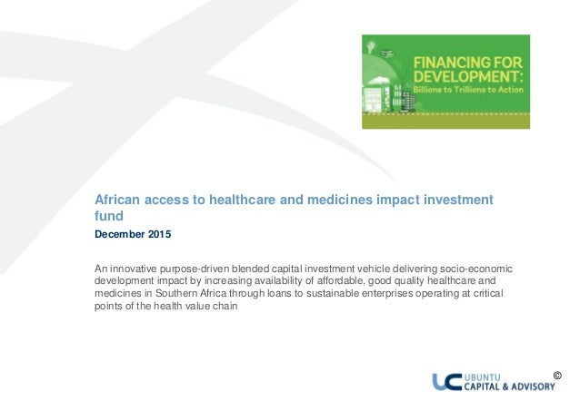 African access to healthcare and medicines impact investment