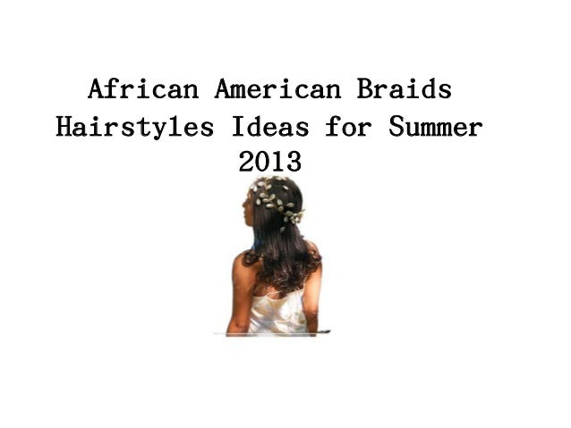 African American Braids Hairstyles Ideas for Summer 2013