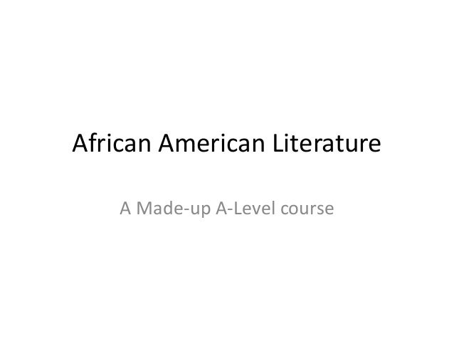 African American Literature A Made-up A-Level course