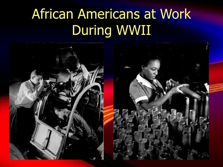 African Americans at Work During WWII