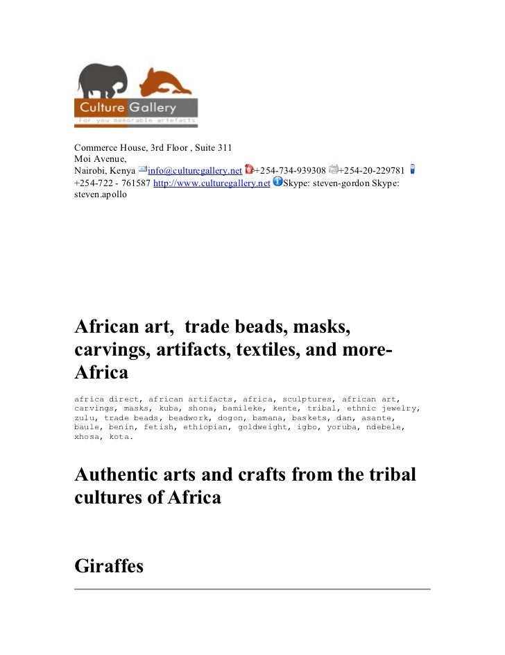 Commerce House, 3rd Floor , Suite 311Moi Avenue,Nairobi, Kenya info@culturegallery.net +254-734-939308 +254-20-229781+254-...