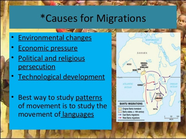 bantu migration 220 chapter 8 main idea why it matters now terms & names 2 migration case study: bantu-speaking peoples analyzing causes and recognizing effects identify causes and.