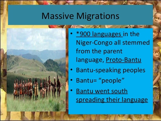 bantu migration Bantu languages and their origins collins, problems in african history, pp 57-113 - we have talked a bit about african languages, but we want to delve a little deeper especially, we want to look more closely at the bantu language group.