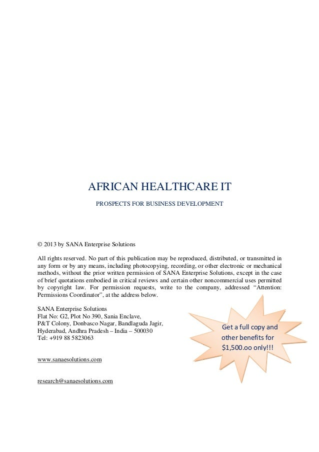 AFRICAN HEALTHCARE ITPROSPECTS FOR BUSINESS DEVELOPMENT© 2013 by SANA Enterprise SolutionsAll rights reserved. No part of ...
