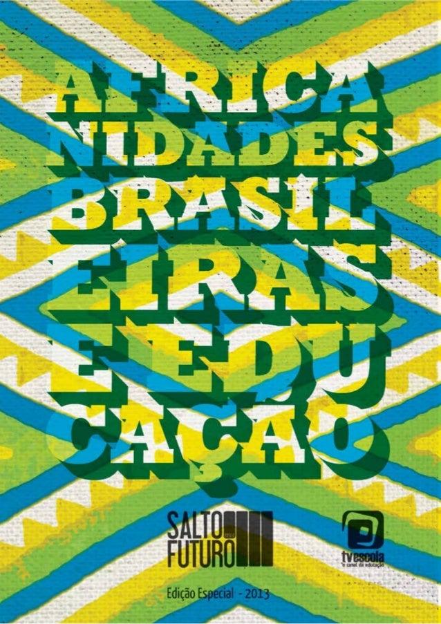 2 Copyright © 2013 by ACERP/TV Escola Coordenação editorial Rosa Helena Mendonça Diagramação e editoração Norma Cury Capa ...