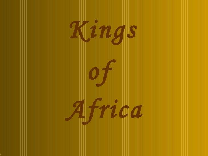Kings Africa of