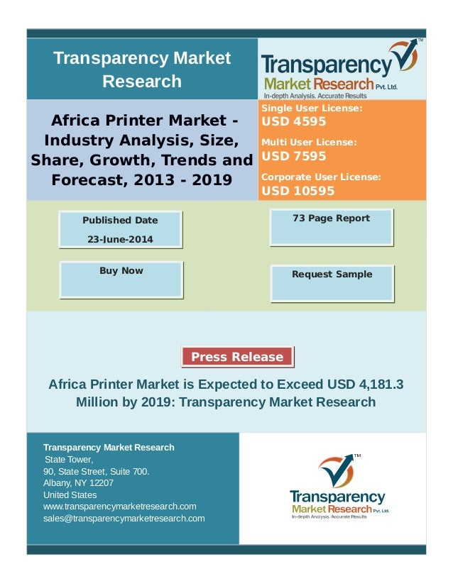 Transparency Market Research Africa Printer Market - Industry Analysis, Size, Share, Growth, Trends and Forecast, 2013 - 2...