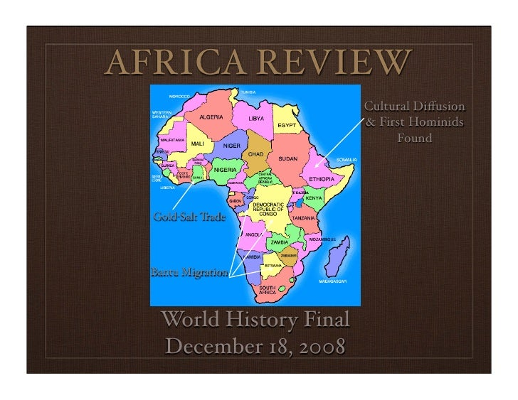 AFRICA REVIEW                          Cultural Diffusion                          & First Hominids                        ...