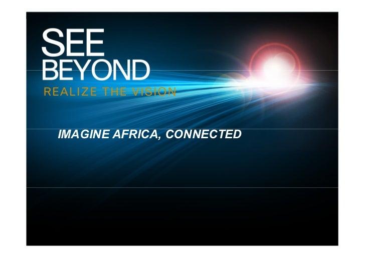 IMAGINE AFRICA, CONNECTED IMAGINE AFRICA, CONNECTED