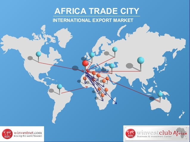 AFRICA TRADE CITY INTERNATIONAL EXPORT MARKET