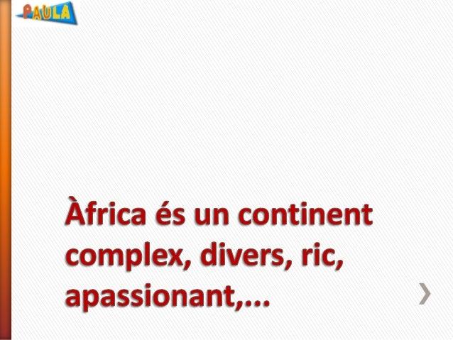 PRESENTACIÓ: Àfrica, un univers de realitats