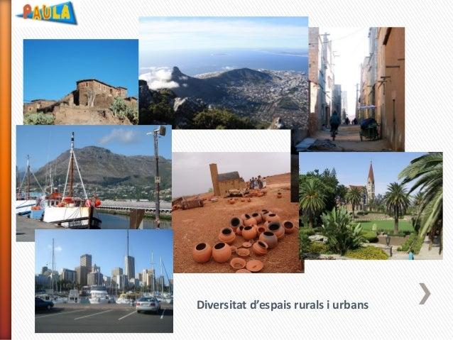 Diversitat d'espais rurals i urbans