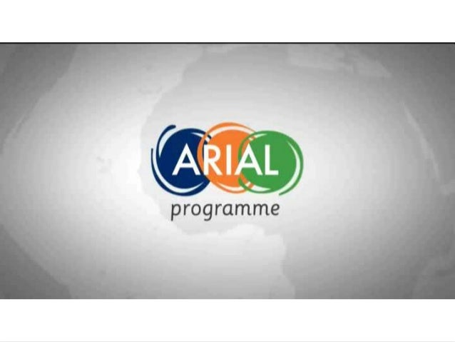 www.arial-programme.euThis material has been produced with the assistance of the European Union. The contents of this mate...