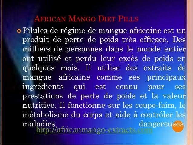 AFRICAN MANGO DIET PILLS Pilules de régime de mangue africaine est un  produit de perte de poids très efficace. Des  mill...