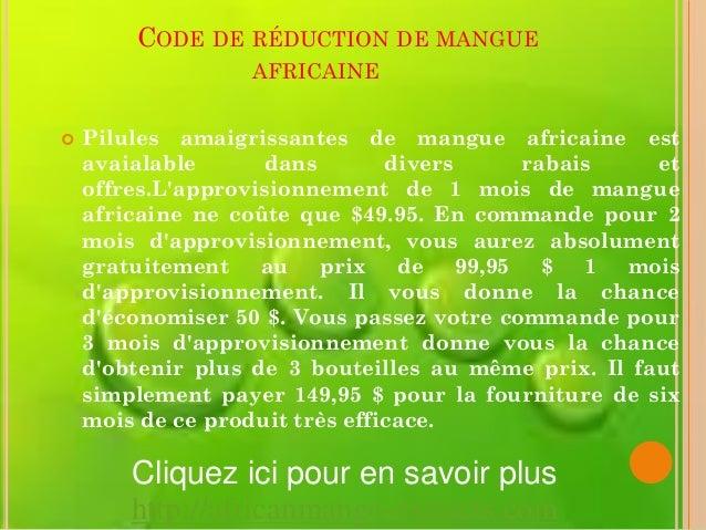 CODE DE RÉDUCTION DE MANGUE                  AFRICAINE   Pilules amaigrissantes de mangue africaine est    avaialable    ...