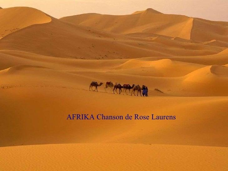 AFRIKA Chanson de Rose Laurens
