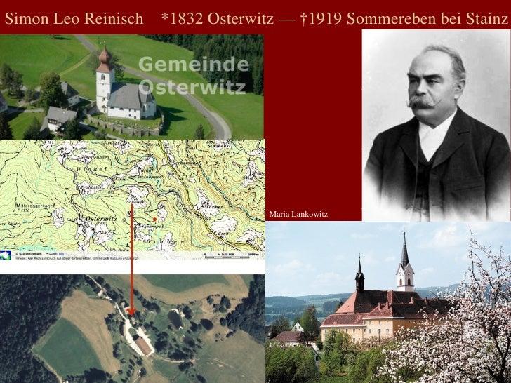 Simon Leo Reinisch  *1832 Osterwitz — †1919 Sommereben bei Stainz Maria Lankowitz