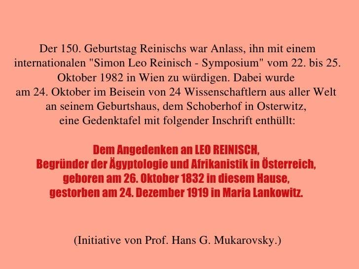 Dem Angedenken an LEO REINISCH, Begründer der Ägyptologie und Afrikanistik in Österreich, geboren am 26. Oktober 1832 in d...