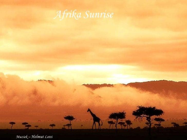 Afrika Sunrise Afrika Sunrise Muziek –  Helmut  Lotti