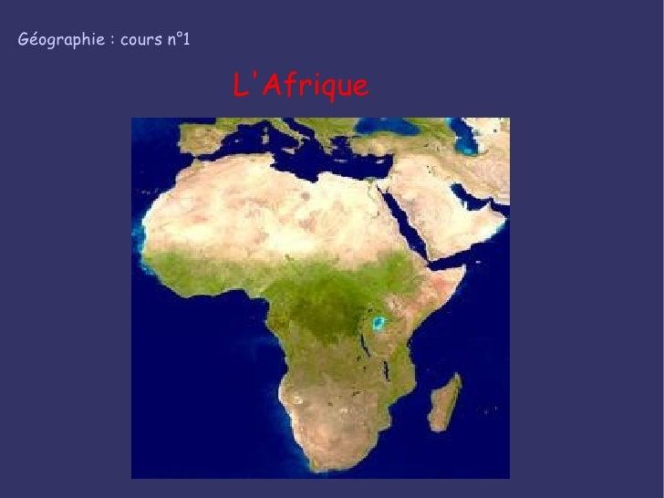 Géographie : cours n°1 L'Afrique
