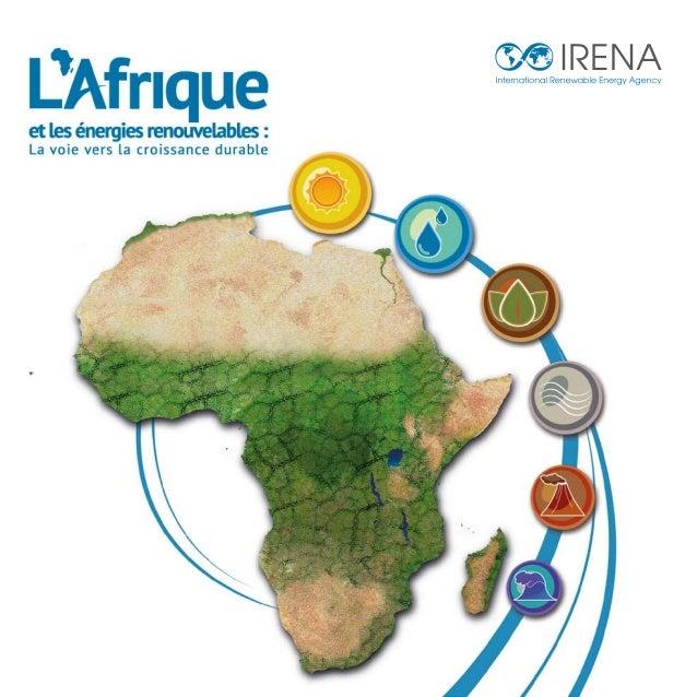 L'Agence internationale pour les énergies renouvelables (IRENA) encourage l'adoption accélérée et l'utilisation durable de...