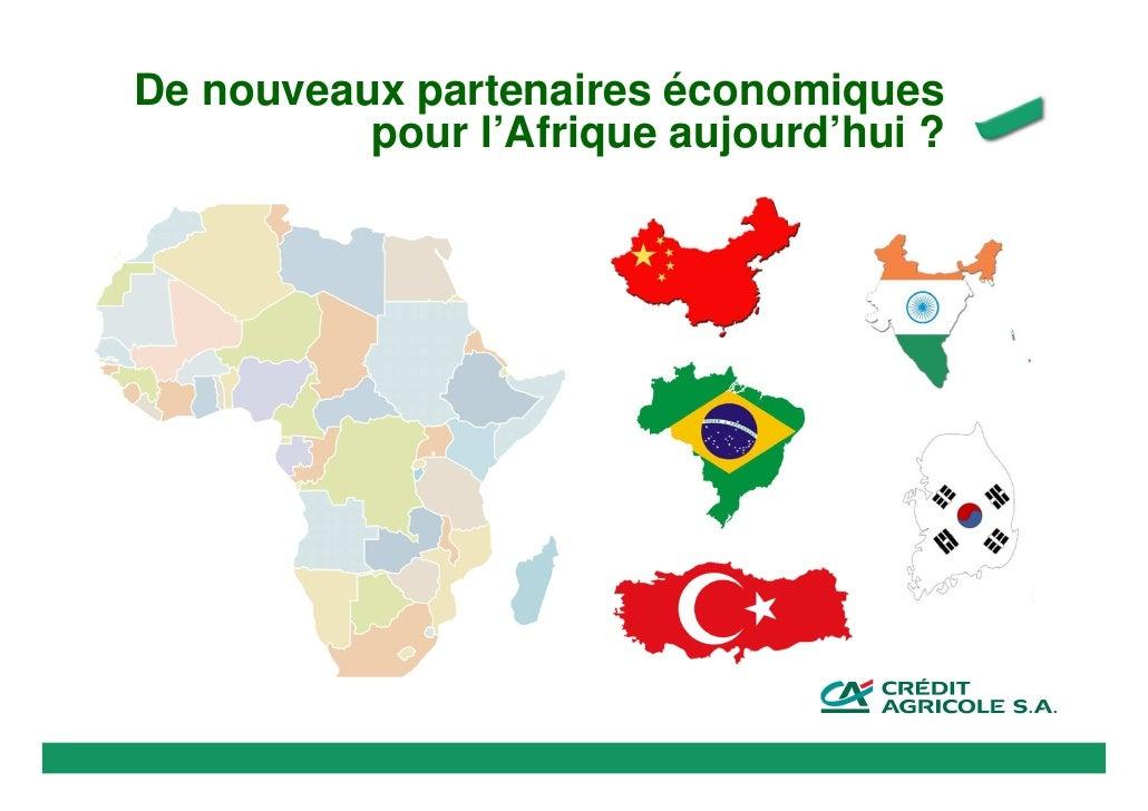 De nouveaux partenaires économiques          pour l'Afrique aujourd'hui ?