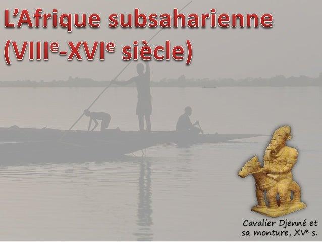 Cavalier Djenné et sa monture, XVe s.