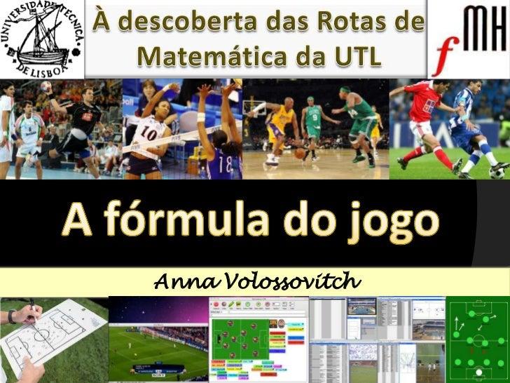 Anna Volossovitch                    1