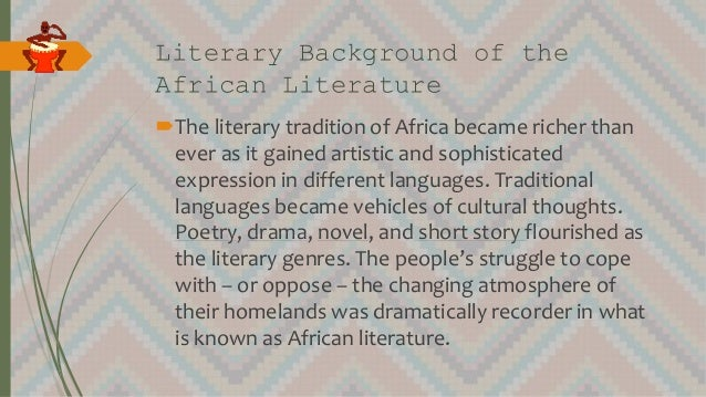 A description of the modern african literature