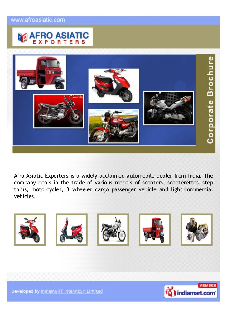 Afro Asiatic Exporters is a widely acclaimed automobile dealer from India. Thecompany deals in the trade of various models...