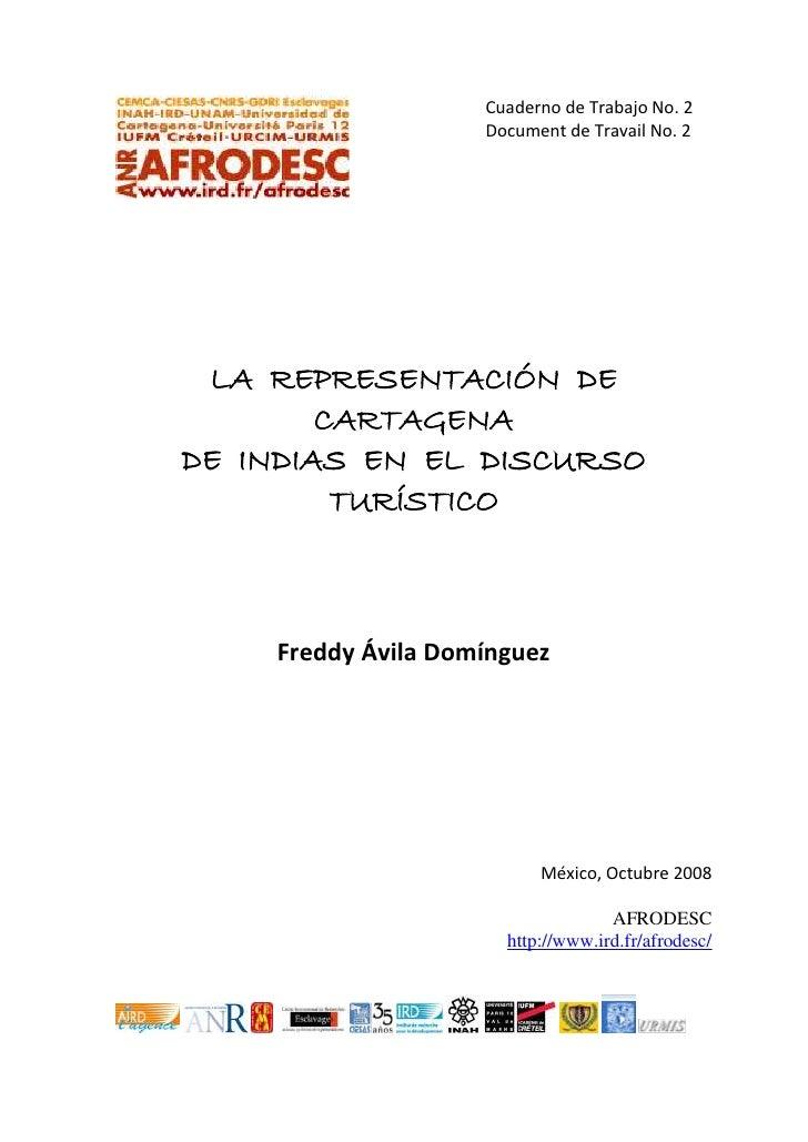 Cuaderno de Trabajo No. 2                    Document de Travail No. 2 LA REPRESENTACIÓN DE        CARTAGENADE INDIAS EN E...