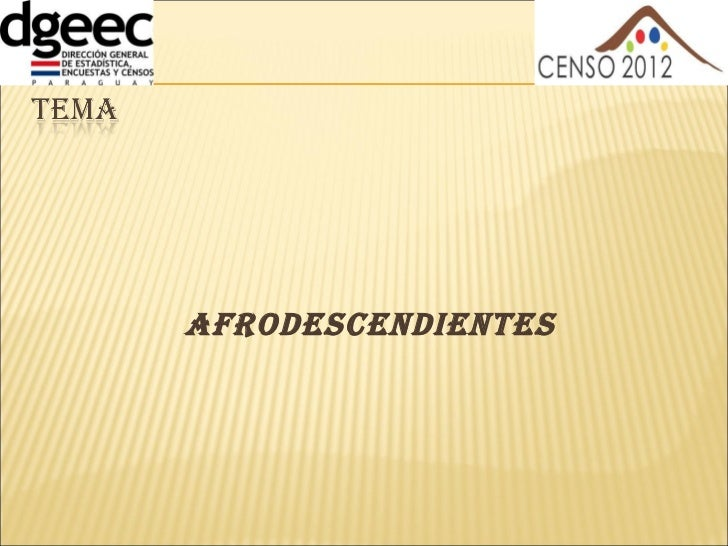 <ul><li>Afrodescendientes </li></ul>