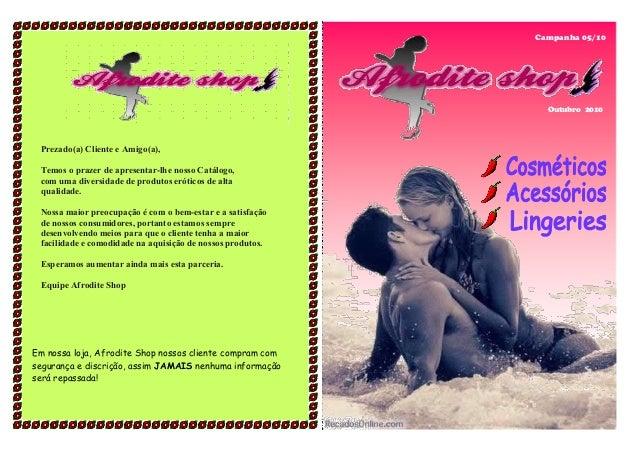 Campanha 05/10 Outubro 2010 Prezado(a) Cliente e Amigo(a), Temos o prazer de apresentar-lhe nosso Catálogo, com uma divers...